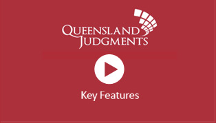 Queensland Judgments - Authorised Reports and Unreported Judgments